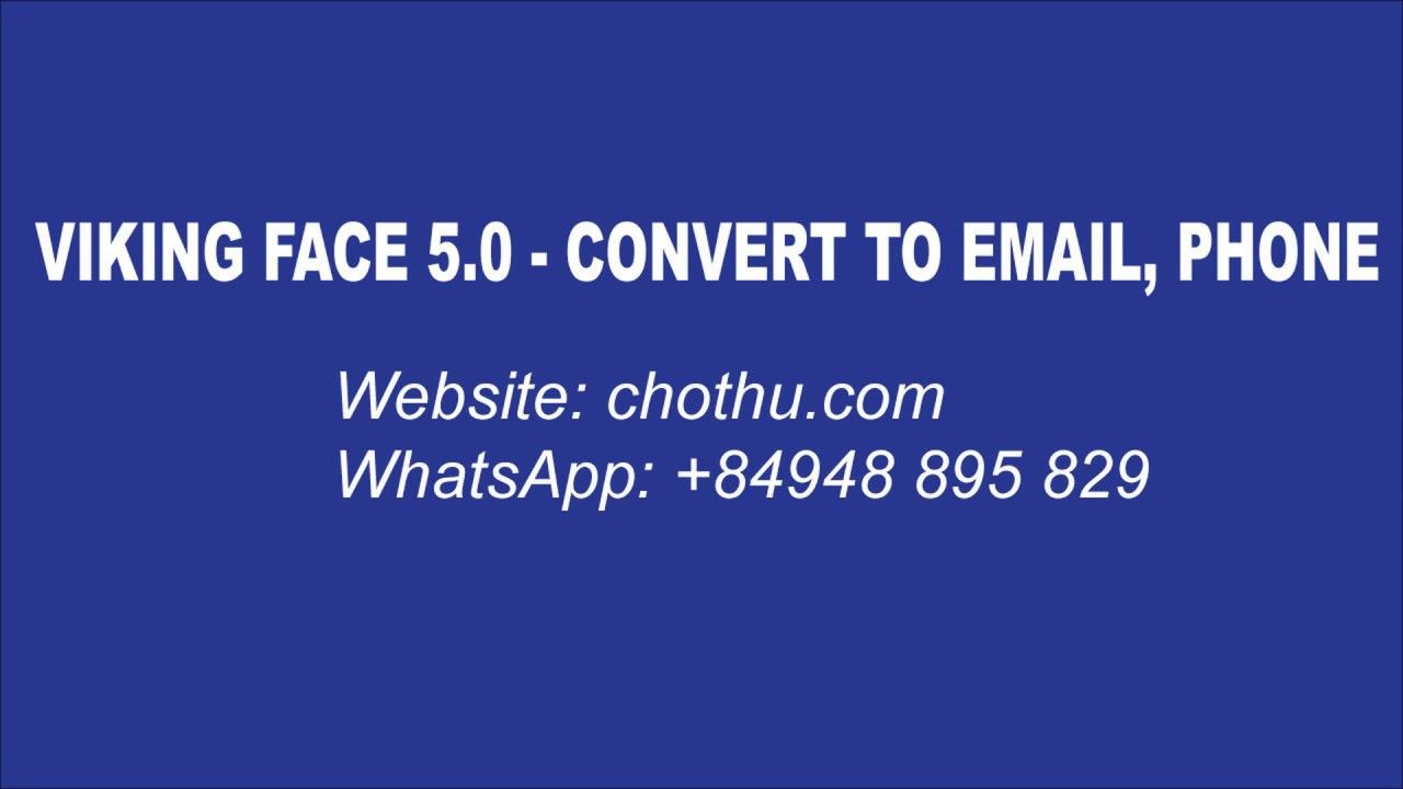 Viking face 5 0 - convert uid to email & phone number