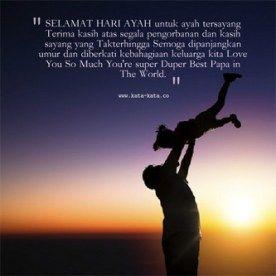 Ucapan Selamat Hari Ayah Quotes Indonesia Sister Quotes