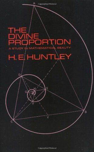 Phi: The Divine Proportion