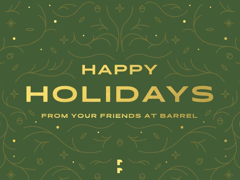 Happy Holidays From Barrel Happy Holidays Holiday Happy
