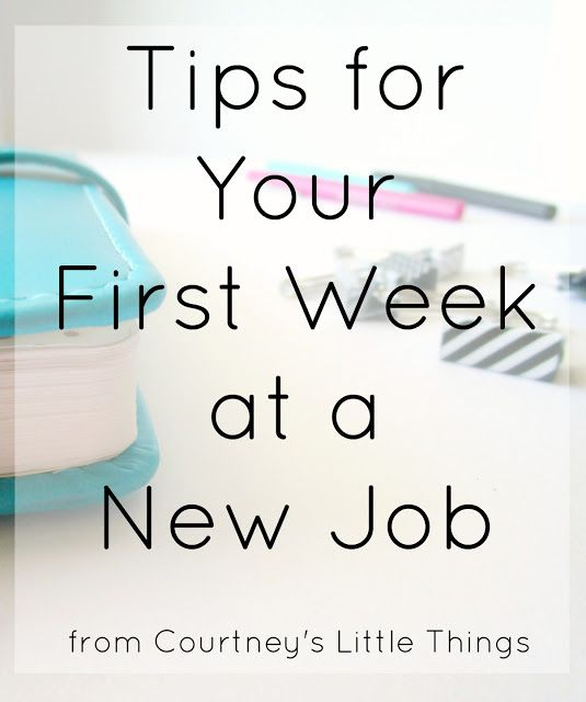 Tips for Your First Week at a New Job college tips Pinterest