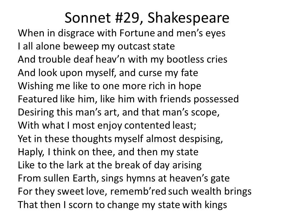 essay on shakespeare sonnet 29 Synctv premium lesson on william shakespeare's sonnet 73 all of shakespeare's sonnets, additionally, are available freely online  overview  encourage students to explore one of their metaphors in a short poem or essay  engaging the text (90 minutes)  2 read the text (15 minutes) a.