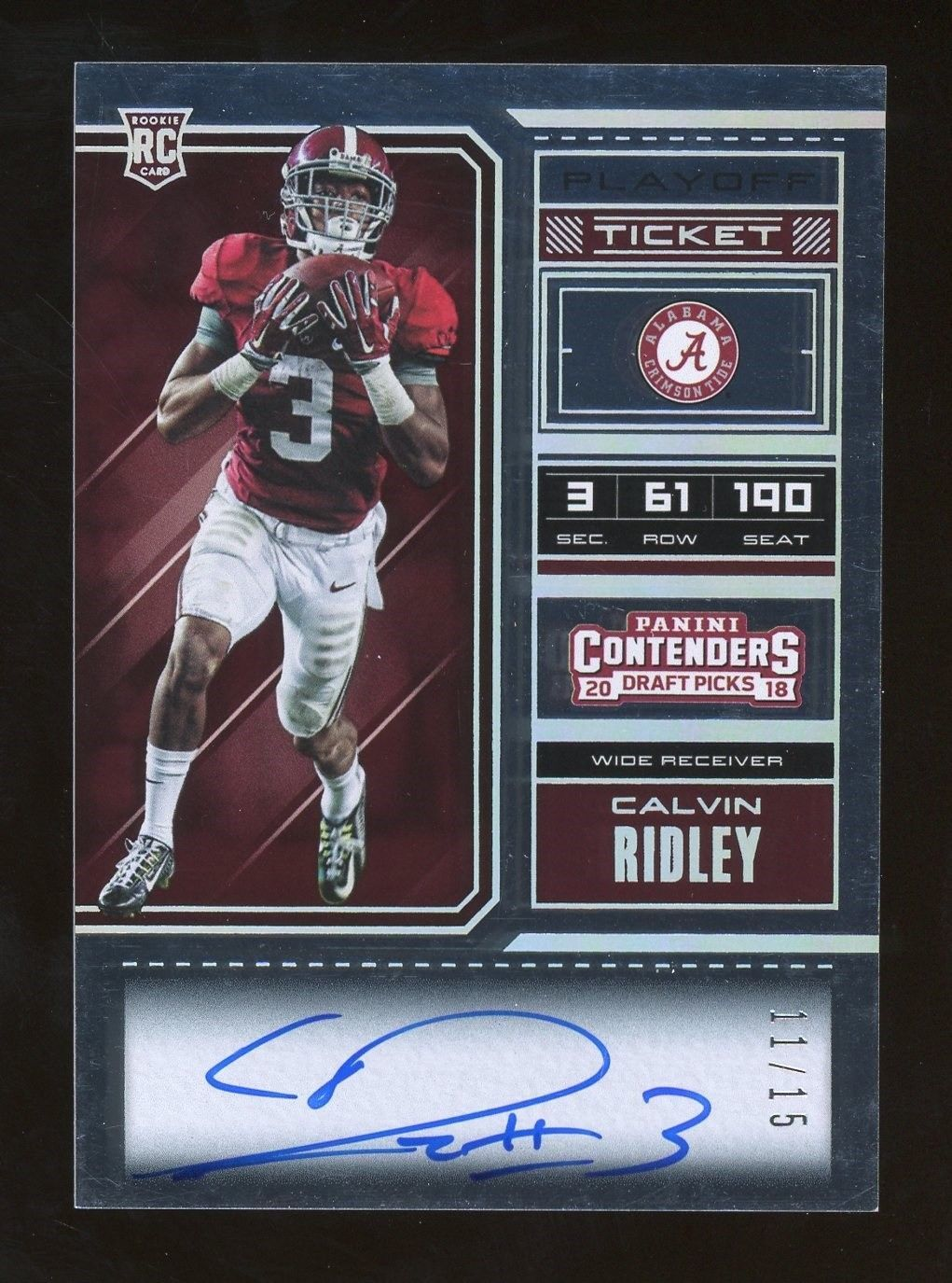 2018 Contenders Playoff Ticket Calvin Ridley Alabama Rc Rookie Auto 11 15 Footballcards Football Cards Calvin Sports Cards