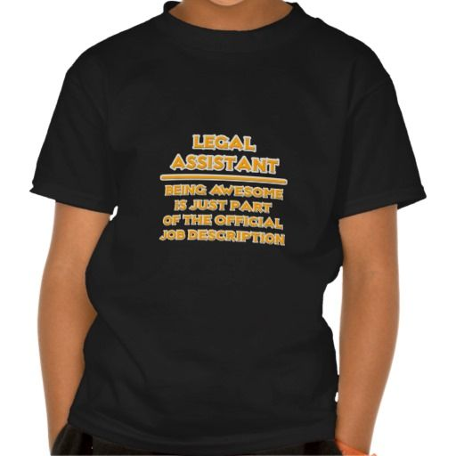 Awesome Legal Assistant Job Description T Shirt Hoodie Sweatshirt
