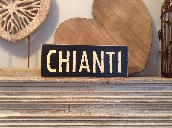 Handmade Wooden Sign  CHIANTI  Rustic Vintage by LoveLettersMe