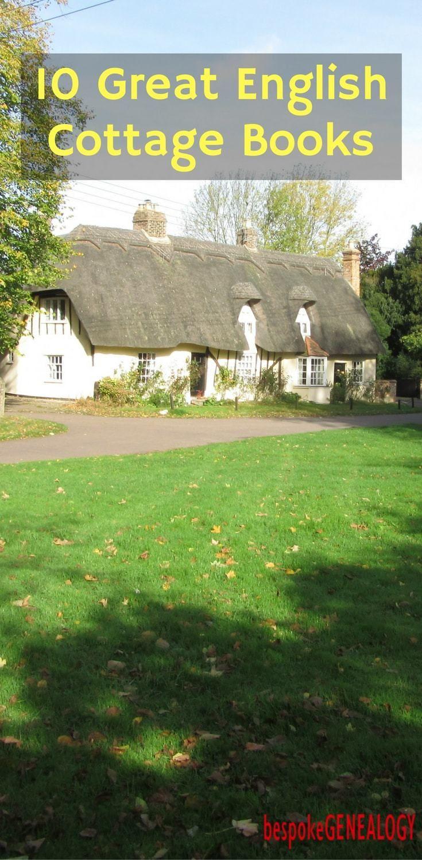 10 Great English Cottage Books | English cottage, Travel ...