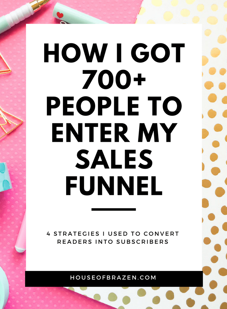 How I Got 700+ People To Enter My Sales Funnel Marketing