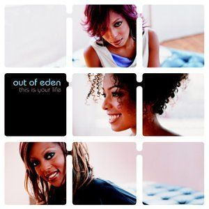 Out Of Eden - This Is Your Life (2002)