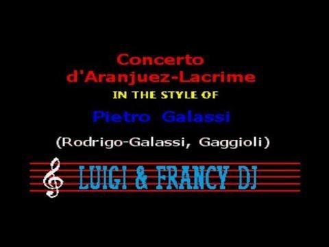 Pietro Galassi Concerto d'AranjuezLacrime (L&F) Karaoke