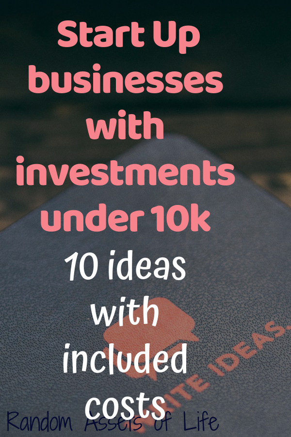 Best Start Up Businesses Under 10k - 10 Ideas With Included