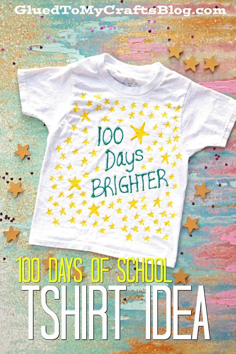Diy 100 Days Brighter T Shirt Craft Idea For Kids To Make With