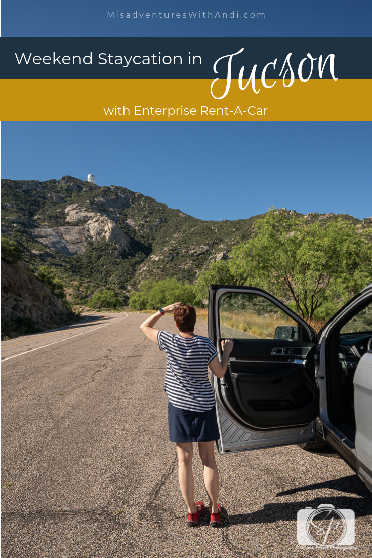 Weekend Staycation In Tucson With Enterprise Rent A Car Staycation Travel Usa Travel Destinations European