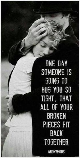 Hugs are therapeutic.   Hug someone you love today..