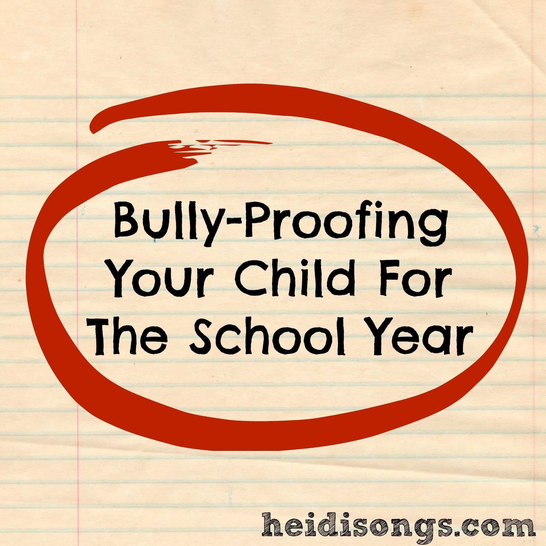 Parenting Bully Proofing Your Child For The School Year