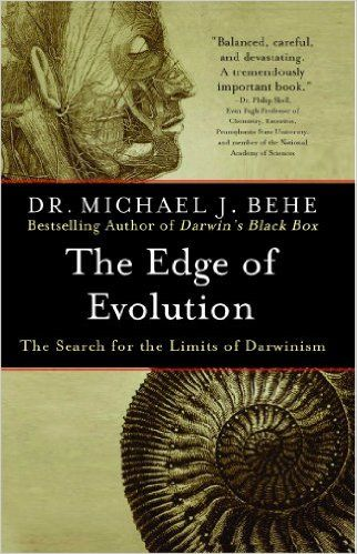 The Edge of Evolution: The Search for the Limits of Darwinism: Michael J. Behe: 9780743296229: Amazon.com: Books
