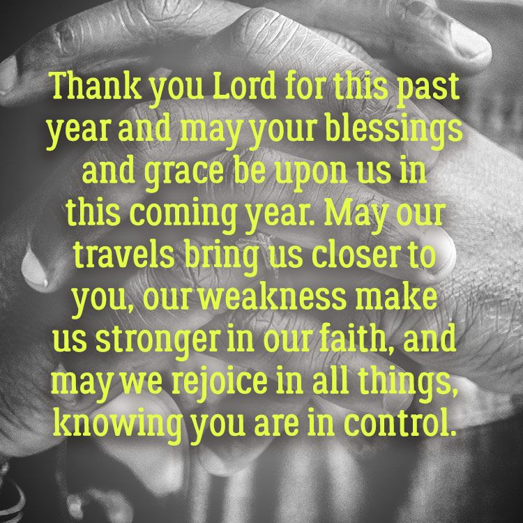 """New Year's prayer. """"Thank you Lord for this past year and ..."""