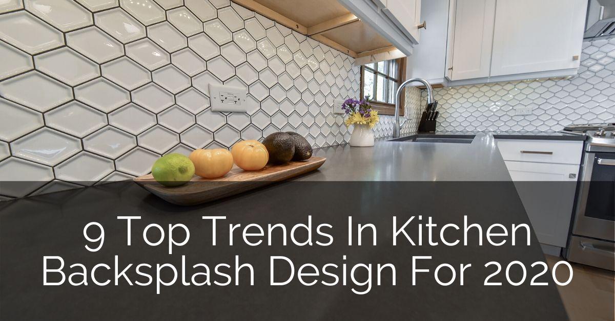 10 Top Trends In Kitchen Backsplash Design for 2021 ...