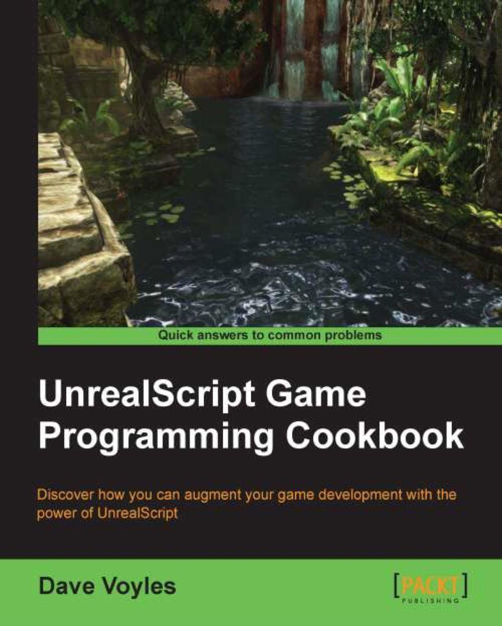 UnrealScript Game Programming Cookbook (eBook) Game