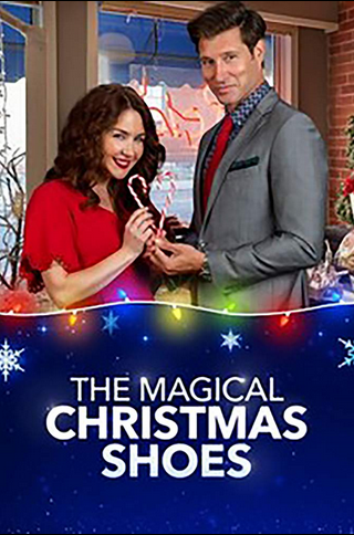 Magical Christmas Shoes (2019) Christmas shoes movie