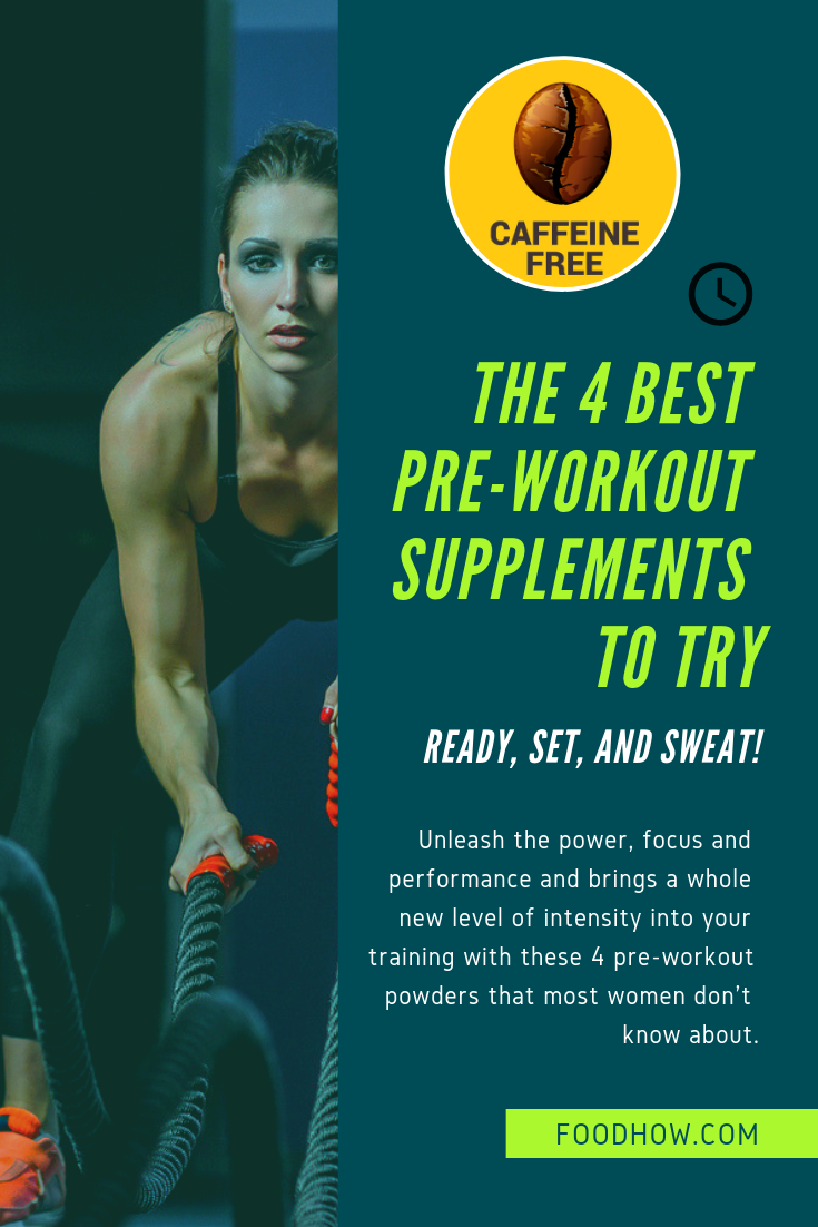 5 Best Pre Workouts Without Caffeine Incredibly Effective Best Pre Workout Supplement Post Workout Supplements Pre Workout Supplement