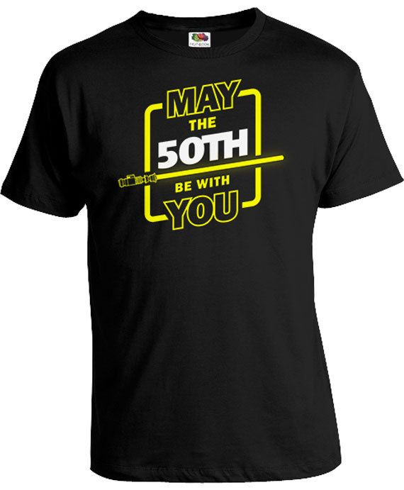 50th Birthday TShirt Custom Age Movie T Shirt Geek Clothing Bday Present For Him May The 50