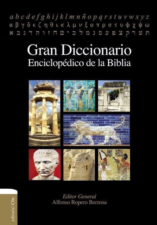 Gran Diccionario Enciclopedico De La Biblia Con Imagenes