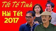 Phim Hài Tết 2017: Tết Tỏ Tình