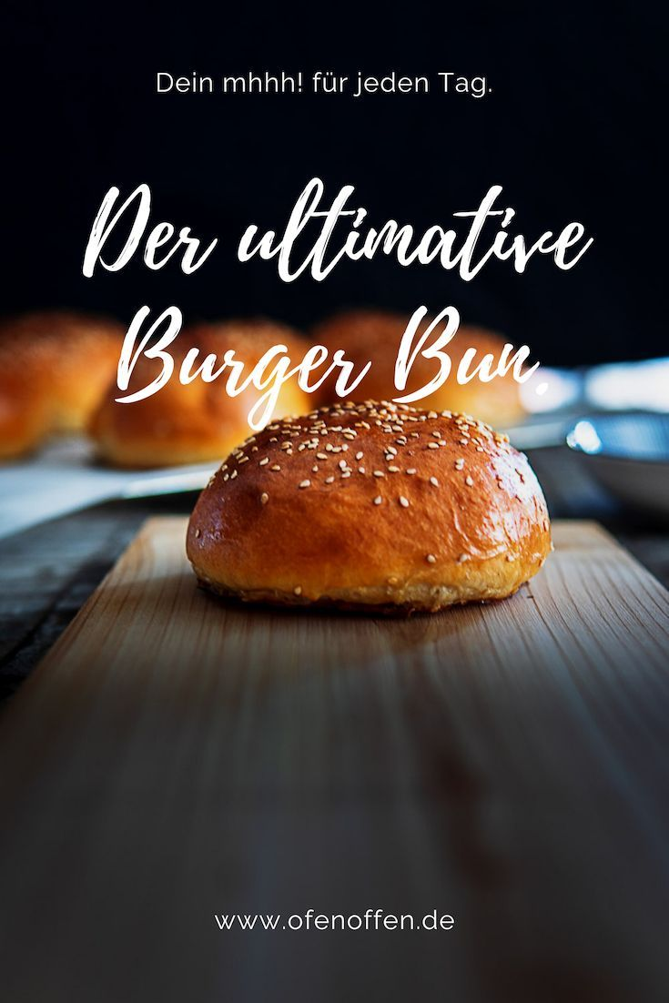 Photo of The ultimate recipe for your burger buns Oven open