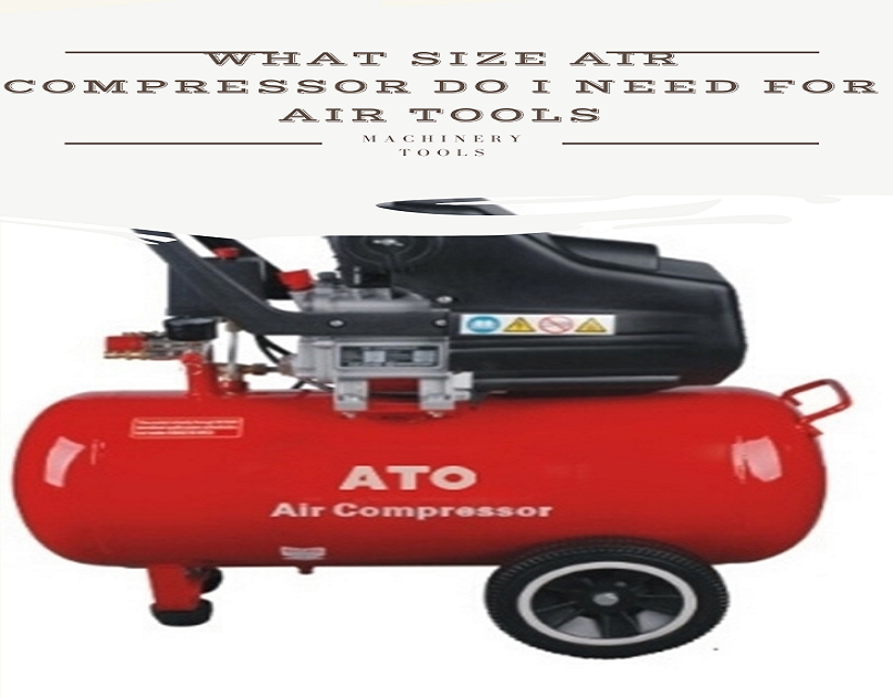 What Size Air Compressor Do I Need for Air Tools in 2020