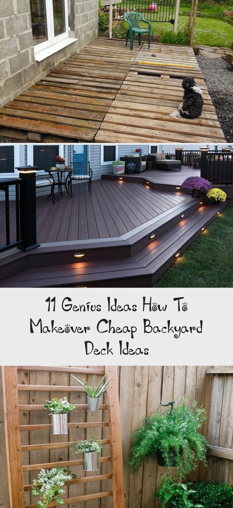 11 Genius Ideas How To Makeover Cheap Backyard Deck Ideas Backyard Cheap Deck Genius Ideas Makeover Backyard Makeover Cheap Backyard Decks Backyard