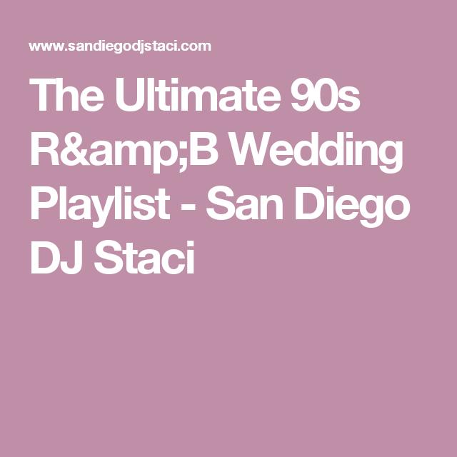 The ultimate 90s rb wedding playlist san diego dj staci the ultimate 90s rb wedding playlist san diego dj staci junglespirit Image collections