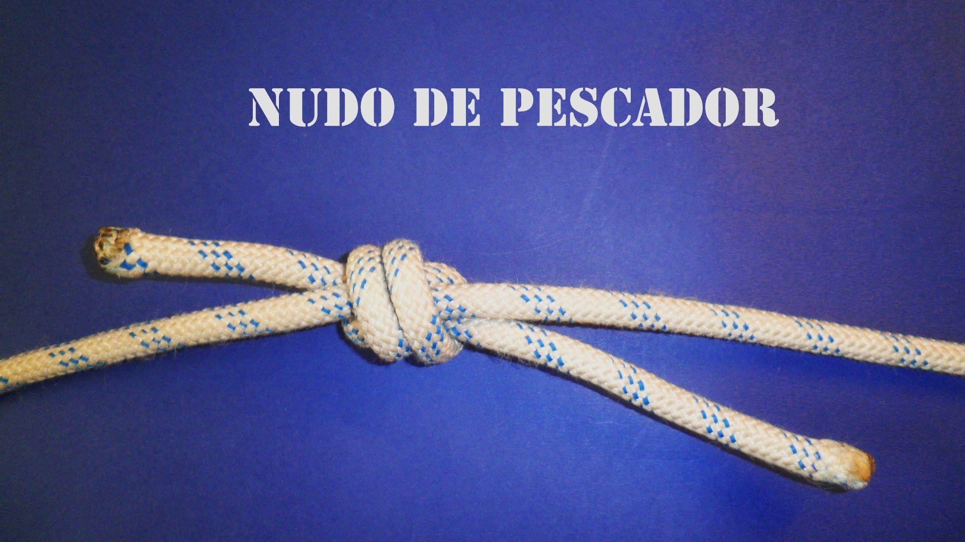 NUDO DE PESCADOR (1080 HD)   Nudos náuticos   Pinterest   Nudo de ...