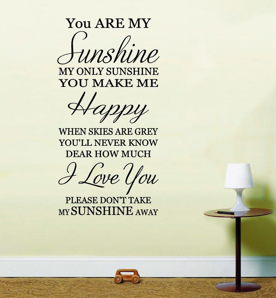 Rhyming Life Quotes You Are My Sunshine.can't Help Singing It On A Sunny Day  Text