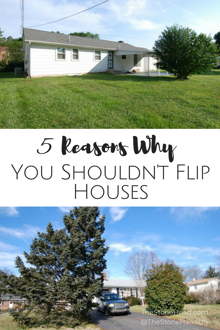 5 Reasons Why You Shouldn T Flip Houses Sell Your House Fast Buying A New Home Real Estate