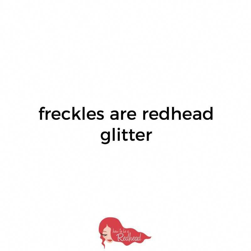 Freckles are redhead glitter | How to be a Redhead #beautifulredhair,  #beautifulredhair #freckles #Glitter #redhairstyleseasy #Redhead