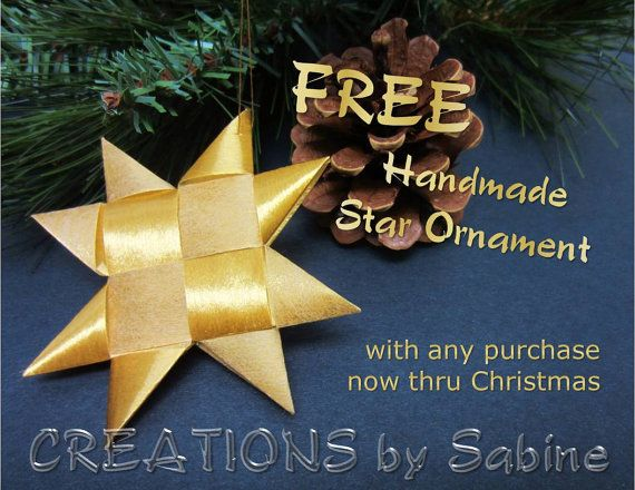 FREE handmade Star Ornament with any purchase from my Etsy shop CREATIONS by Sabine / now thru Christmas / German Moravian Origami Ribbon  by CREATIONSbySabine