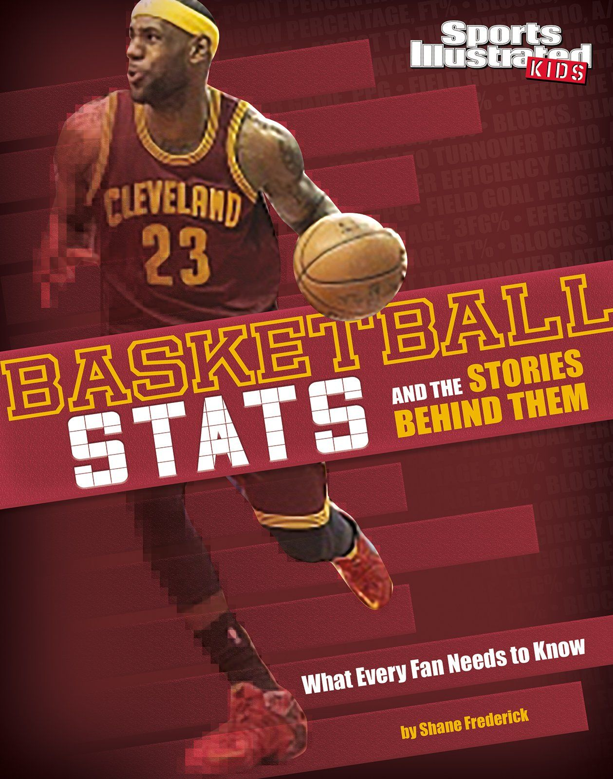Basketball stats and the stories behind them what every