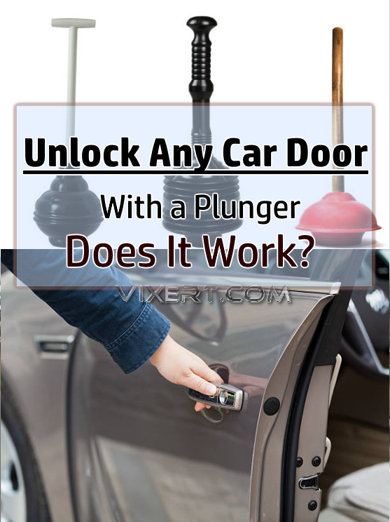 Unlock Any Car Door With a Plunger – Does It Work? | DIY | Unlock