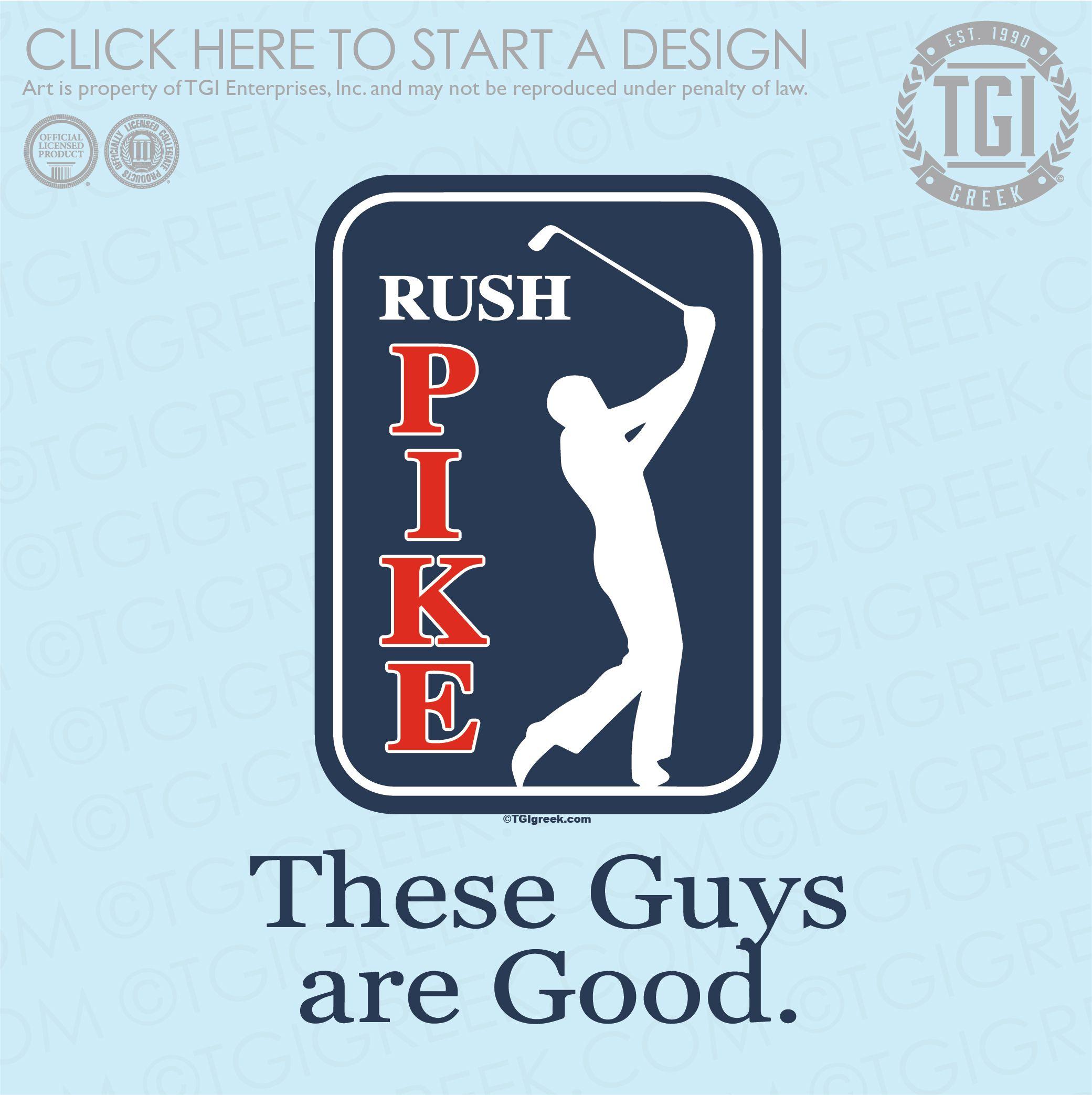 Pi Kappa Alpha Ka Pike Rush Fraternity Rush Rush Shirt