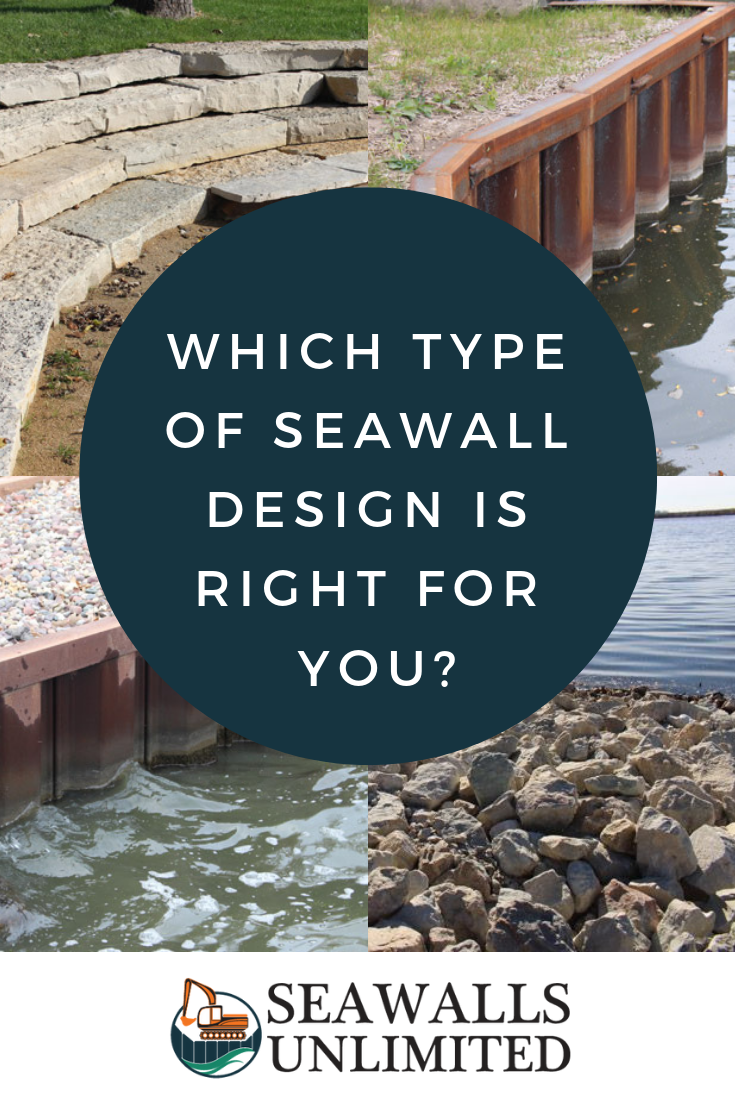 There are many types of seawall design out there  But