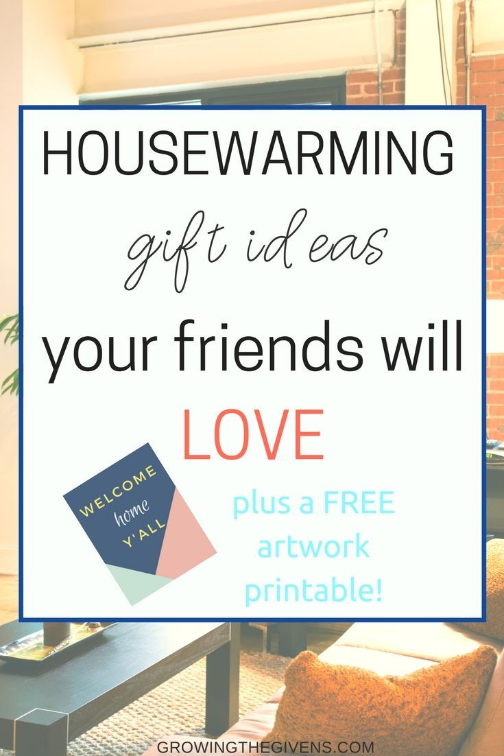 Housewarming Gifts to make your Friends New Home Feel Warm ...