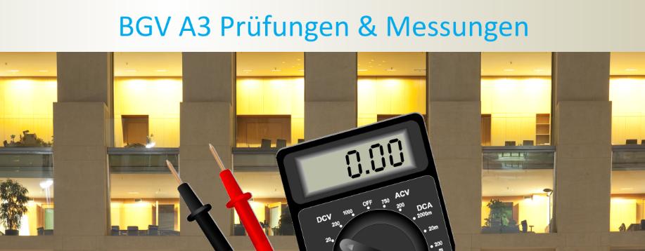 German BGV A3 testing and VDE testing BGV_A3 German_BGV