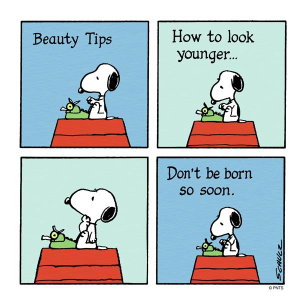 Beauty Tips by Snoopy. Consejos de bellaza según Snoopy: cómo lucir más joven... no nacer tan pronto.