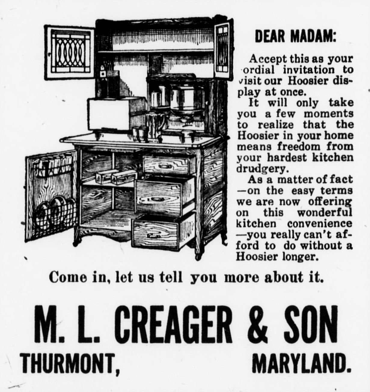 M L Creager Son In Thurmont Maryland Advertise Hoosier Cabinets As Freedom From Your Hardest Kitc With Images Hoosier Cabinets She Shed Vintage Advertisements