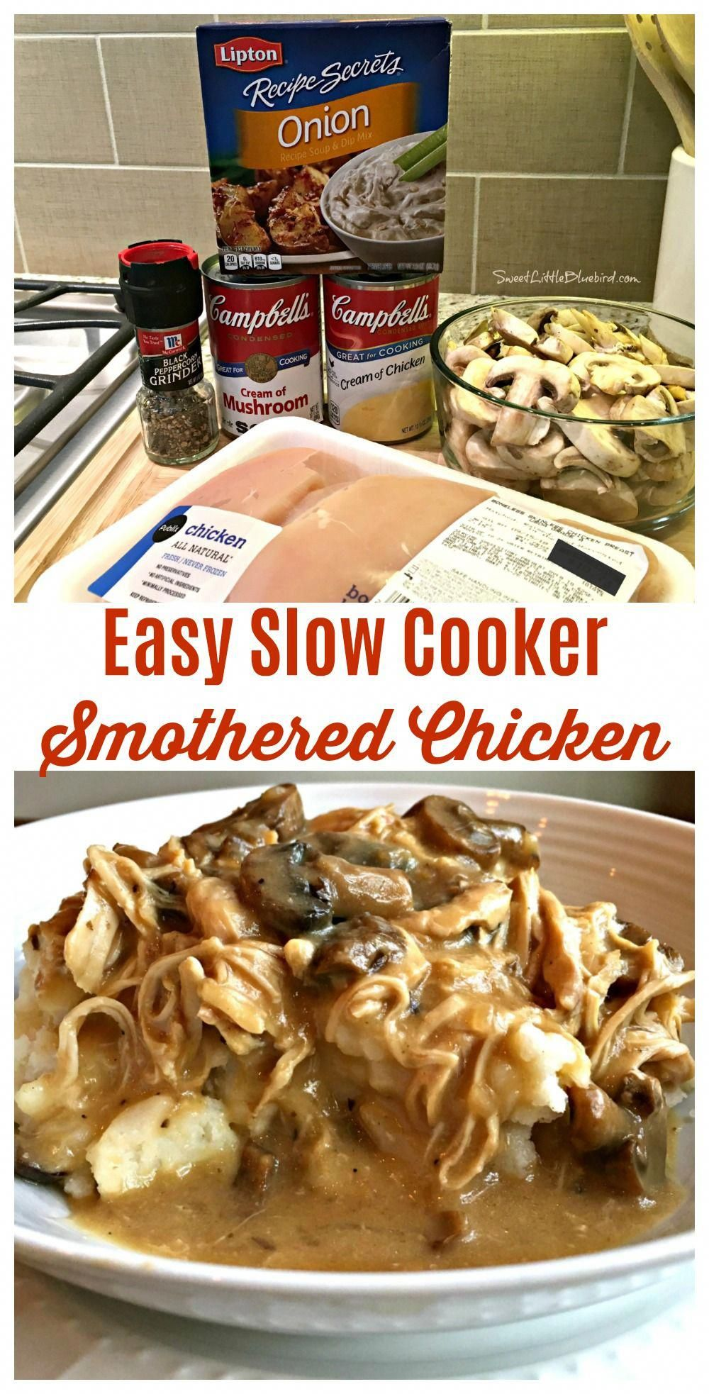 EASY SLOW COOKER SMOTHERED CHICKEN with GRAVY-  Comfort food that's simple to make, so good. With just a few ingredients and minutes to whip together, this simple and flavorful slow cooker smothered chicken recipe is a meal the whole family will love! Perfect for a busy day...let your slow cooker do most of the work!.