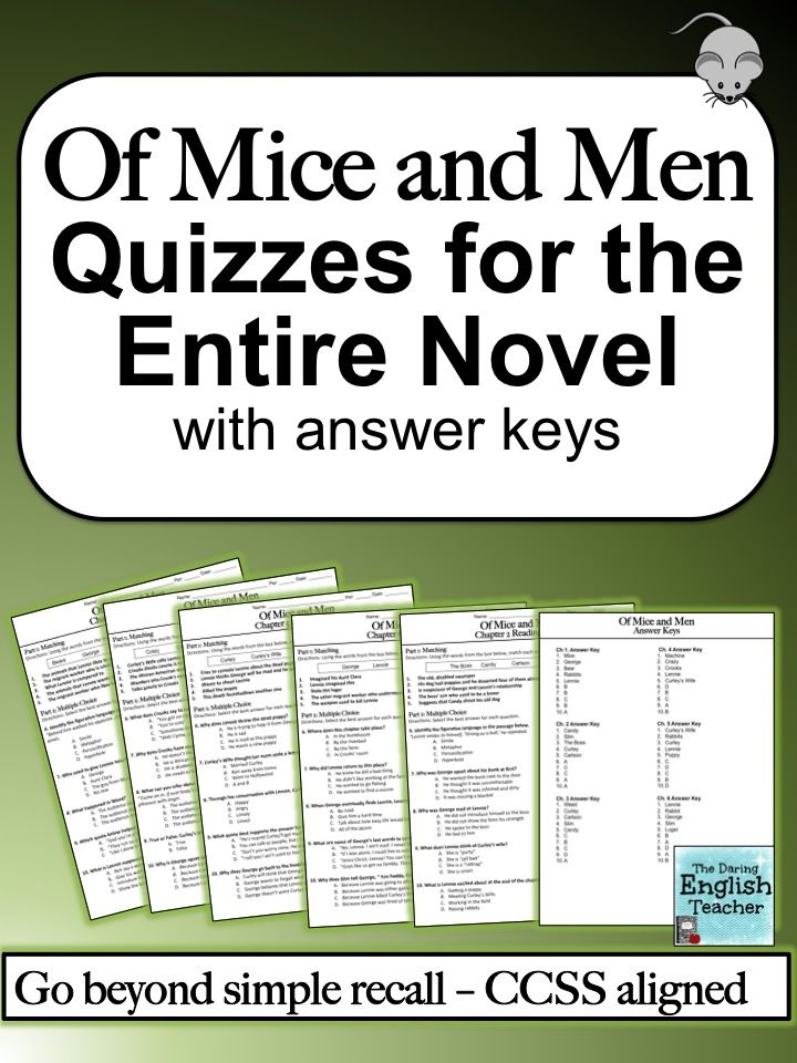 Of Mice And Men Quizzes For The Entire Novel Teaching