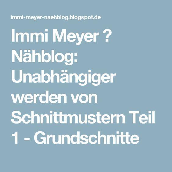 Immi Meyer ⌂ Nähblog: Unabhängiger werden von Schnittmustern Teil 1 ...