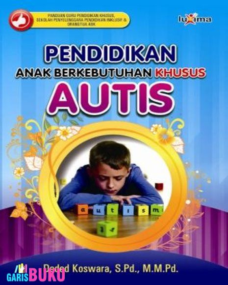 Pendidikan Abk Autis Toko Buku Online Terlengkap Terpercaya Distributor Buku Online Pendidikan Buku Online Anak