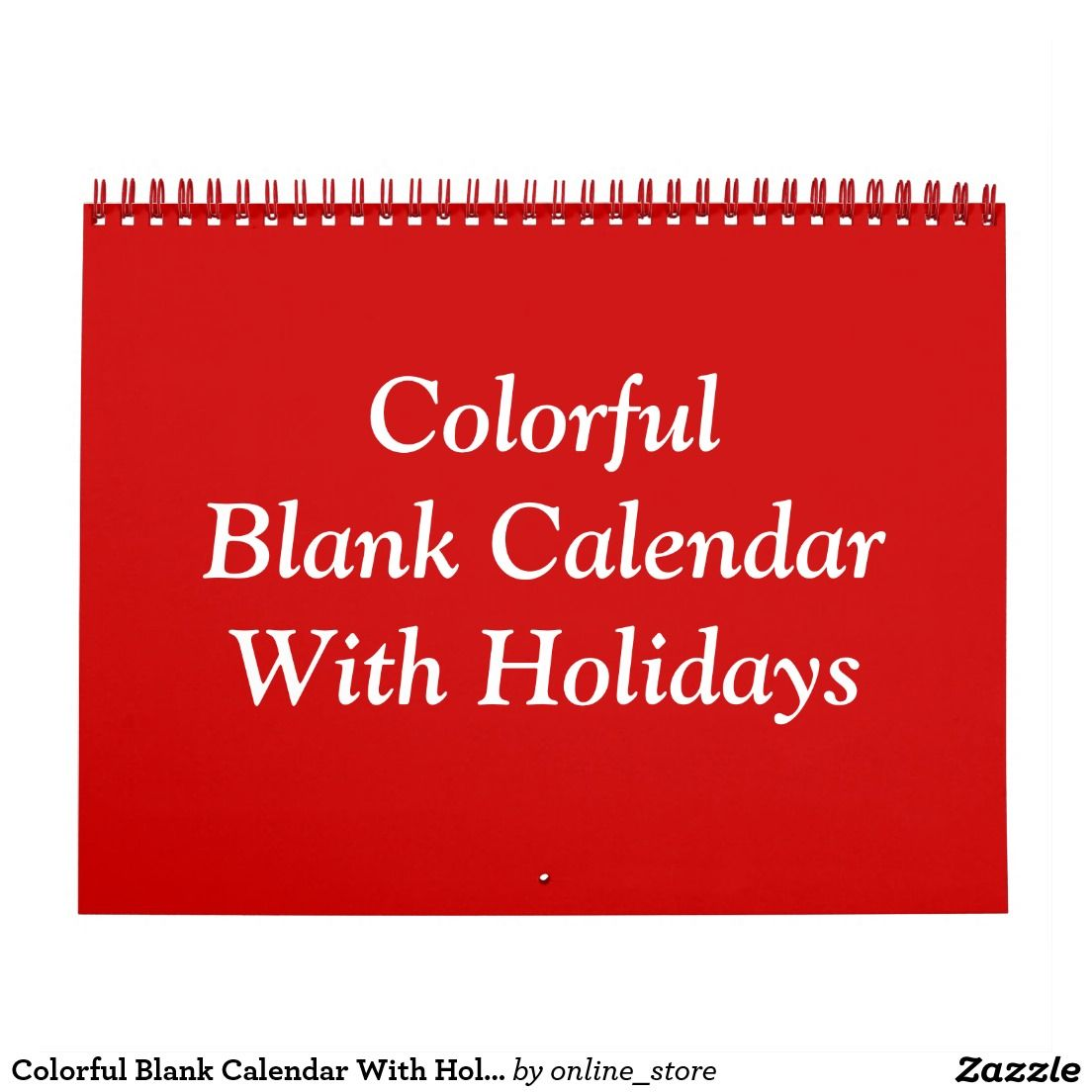 Colorful Blank Calendar With Holidays