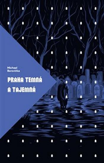 Kniha Praha temná a tajemná Michael Borovička